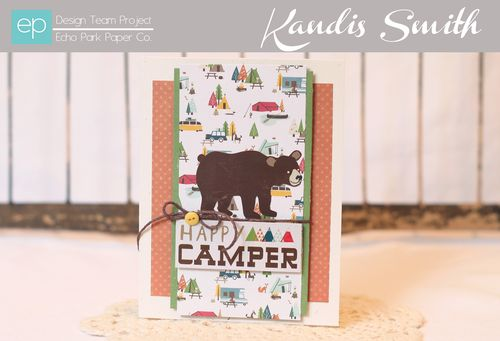 Happy Camper card Kandis Smith setting