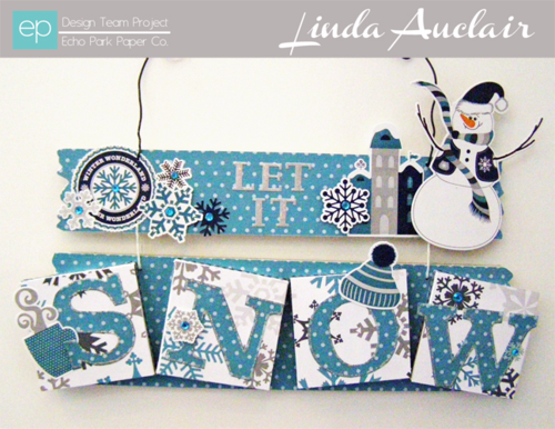 Linda Auclair Let it Snow sign w banner sized 2