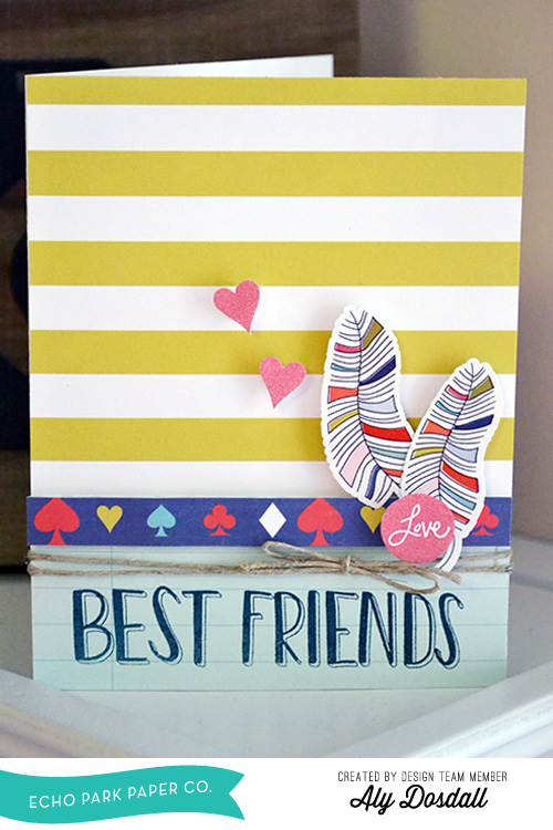 Best friends card by aly dosdall 1