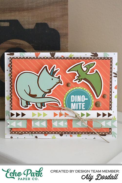 Dino-Mite Card by Aly Dosdall 1