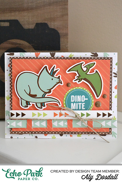 Dino-Mite Card by Aly Dosdall 1
