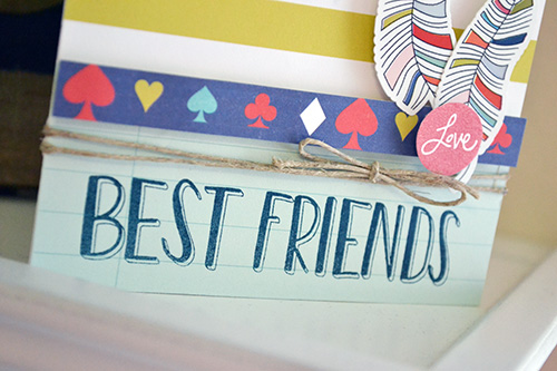 Best friends card by aly dosdall 2