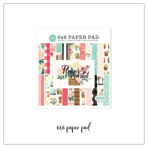 May_kit_flower_market_6x6_paper_pad
